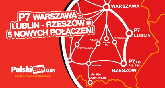 P7 Warszawa – Lublin – Rzeszów = 5 nowych połączeń! BIZNES, Infrastruktura - PolskiBus.com ma przyjemność ogłosić nowe połączenia pomiędzy Warszawą, Lublinem i Rzeszowem – 5 razy dziennie.