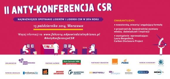W ANTY-tradycyjny sposób o CSR BIZNES, Gospodarka - Jak włączać menedżerów i menedżerki w temat społecznej odpowiedzialności biznesu i angażować do mówienia o nim? Forum Odpowiedzialnego Biznesu postanowiło, że po raz drugi zrobi to w nietradycyjny sposób, zapraszając w październiku na Anty-Konferencję CSR.