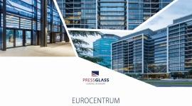 Nowoczesny kompleks biurowy z szybami PRESS GLASS Przemysł, BIZNES - Eurocentrum Office Complex, czyli zlokalizowany w Warszawie nowoczesny kompleks biurowy, jest już coraz bliżej ukończenia.