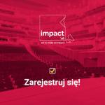 IMPACT'16 - najważniejsze wydarzenie nowej gospodarki