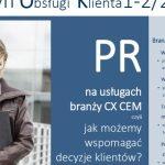 Obsługa klienta i PR – wspólna troska o spójność komunikacji i cele biznesowe