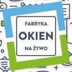 Pilkington IGP partnerem Fabryki Okien na Żywo