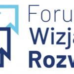 Pierwszy Dzień Forum Wizja Rozwoju za nami