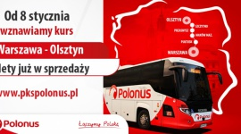 Polonus uruchamia połączenie między Warszawą i Olsztynem Transport, BIZNES - Polonus, narodowy przewoźnik autokarowy już w najbliższy piątek, dn. 8.01.2021 r. wznawia kursowanie z Warszawy do Olsztyna.